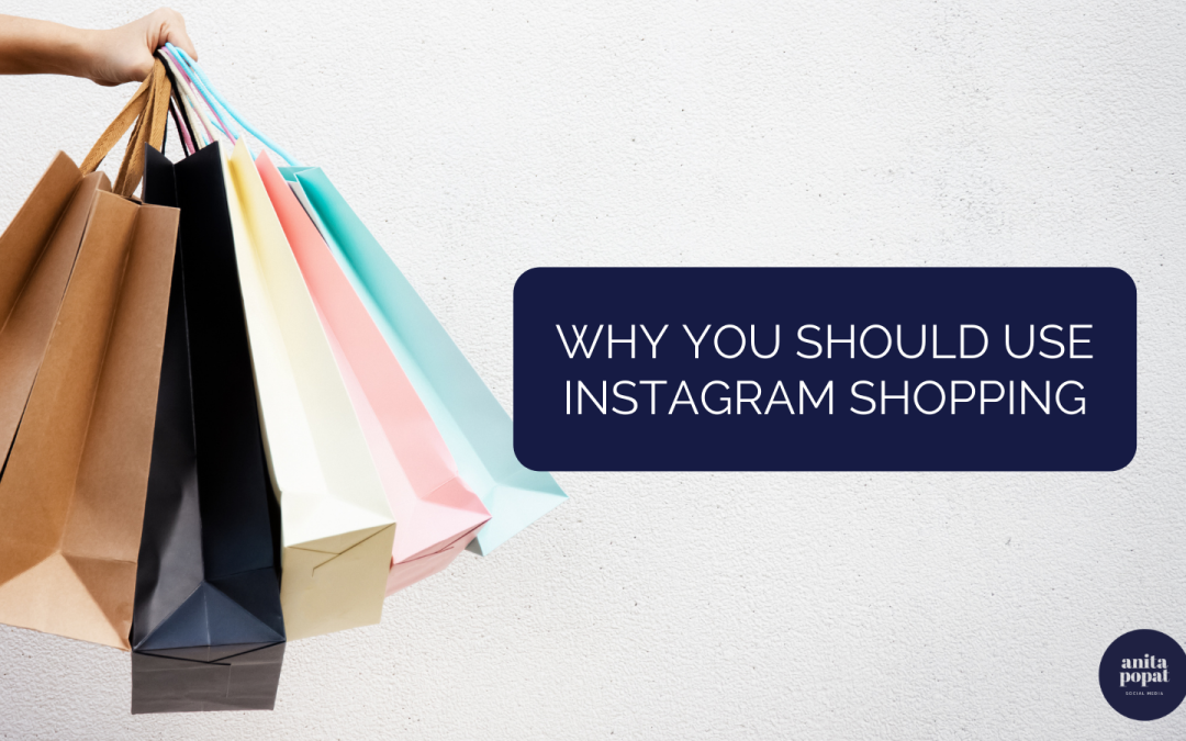 Why you should use Instagram Shopping